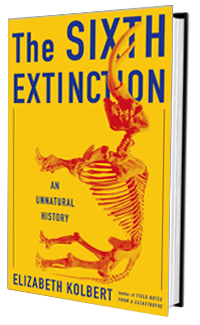 Cover art for The Sixth Extinction: An Unnatural History