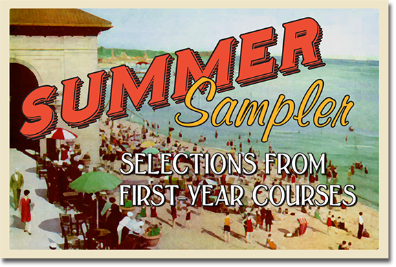Text saying 'Summer Sampler Selections From First-Year Courses' over an image of people on the beach.