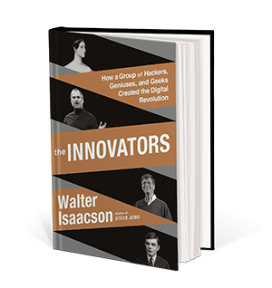 Cover art for The Innovators: How a Group of Inventors, Hackers, Geniuses, and Geeks Created the Digital Revolution