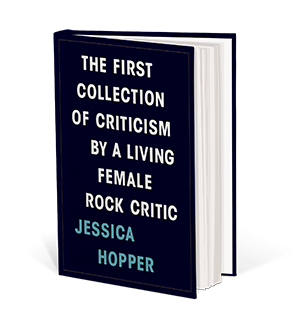 Cover art for The First Collection of Criticism by a Living Female Rock Critic
